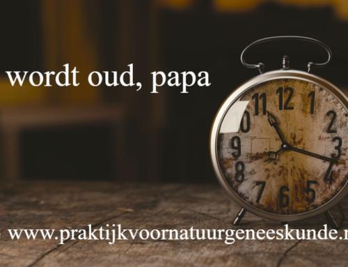 """""""Je wordt oud, papa"""""""