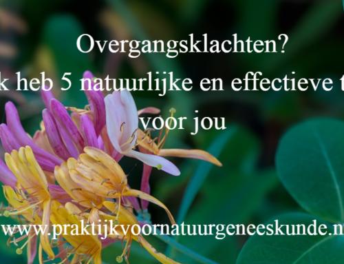 Overgangsklachten? 5 natuurlijke en effectieve tips voor jou!!!
